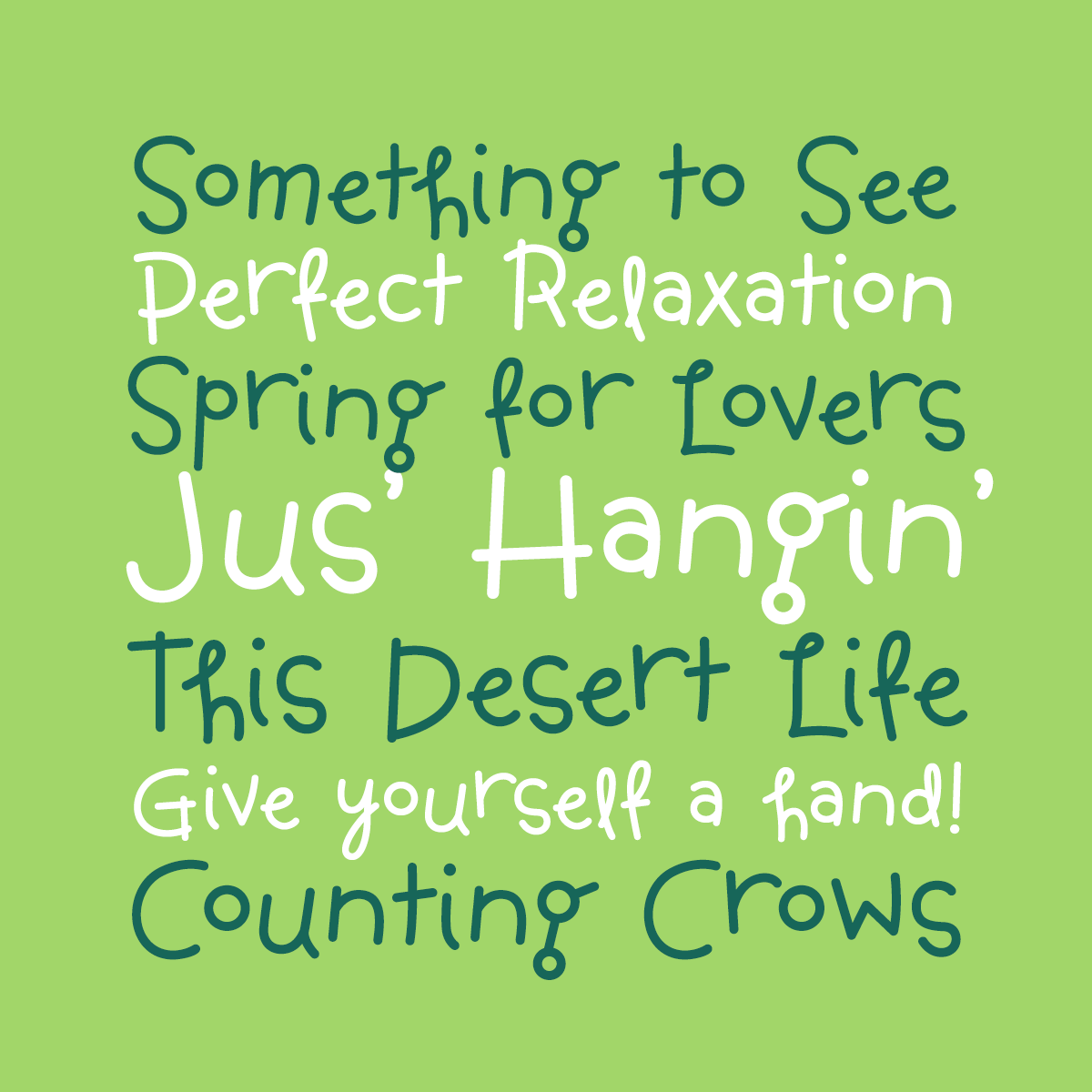 Jus Hangin font by Pink Broccoli